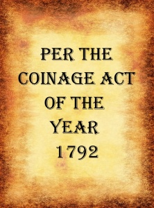 The U.S. Coinage Act of 1792 - Rita Anne Laframboise Covenant