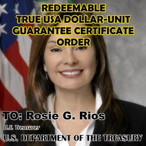 rosie-rios-redeemable-true-usa-dollar-unit-guarantee-certificate-order