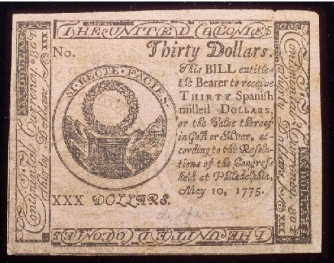 True Dollar Guarantie A 30 Bill Issued By The Continental Congress For Thirty Spanish Milled Dollars